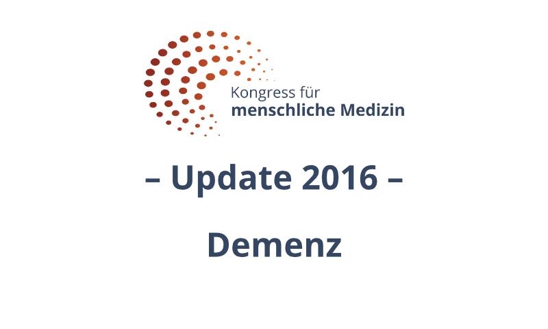 Der Kongress für menschliche Medizin - Demenz